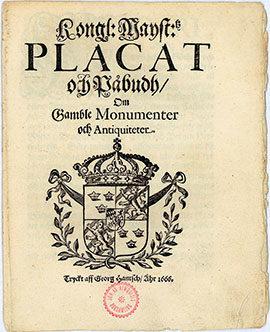Первая страница Королевского указа 1666 года о древних памятниках и реликвиях в Шведском королевстве
